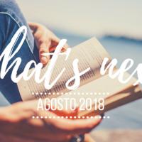 What's next - Agosto 2018